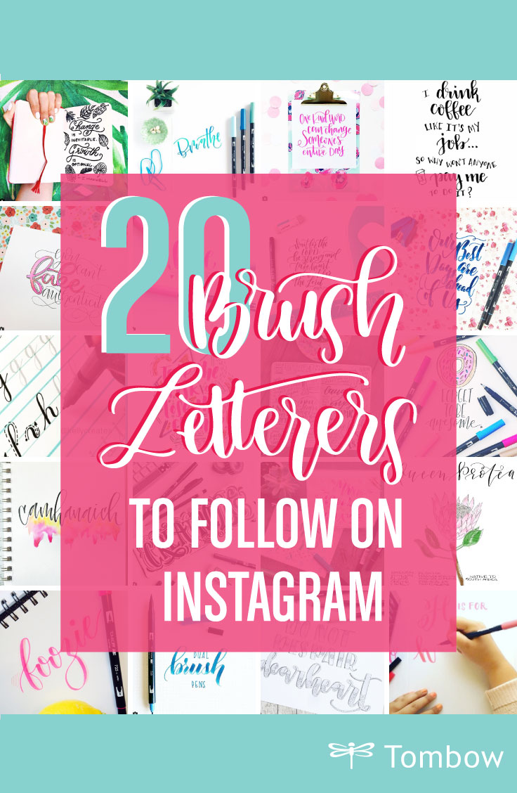 20 Brush Letterers to Follow on Instagram - Tombow USA Blog