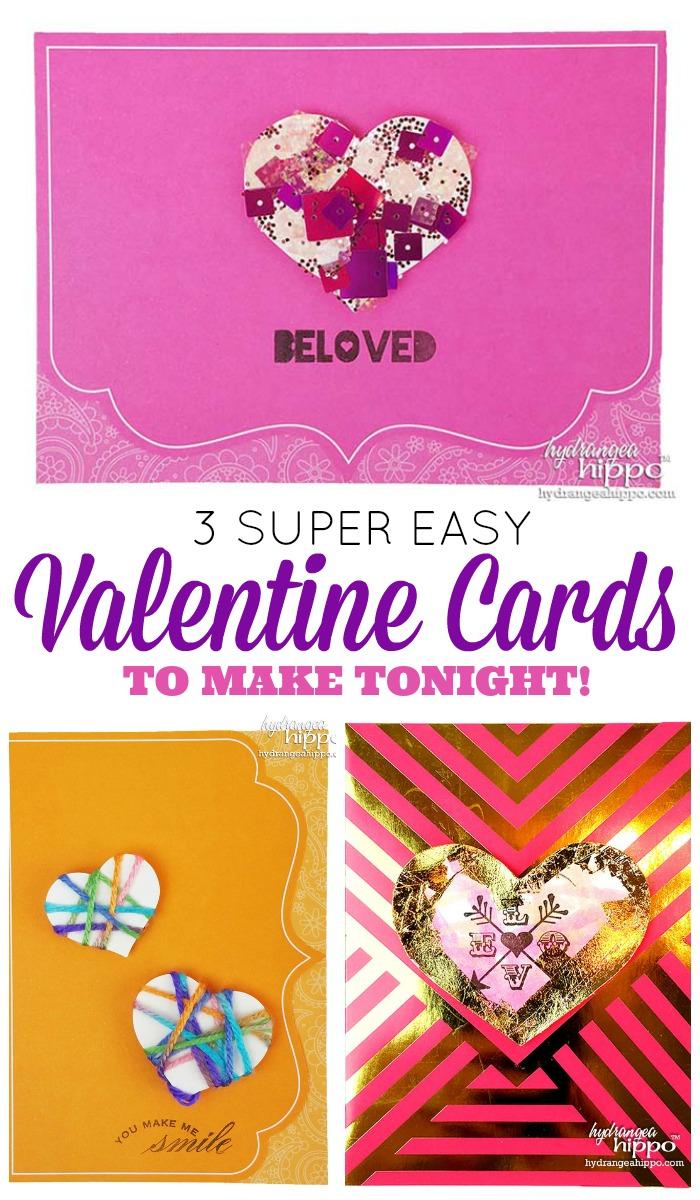 3 Super Easy Valentine Cards to Mak Tonight