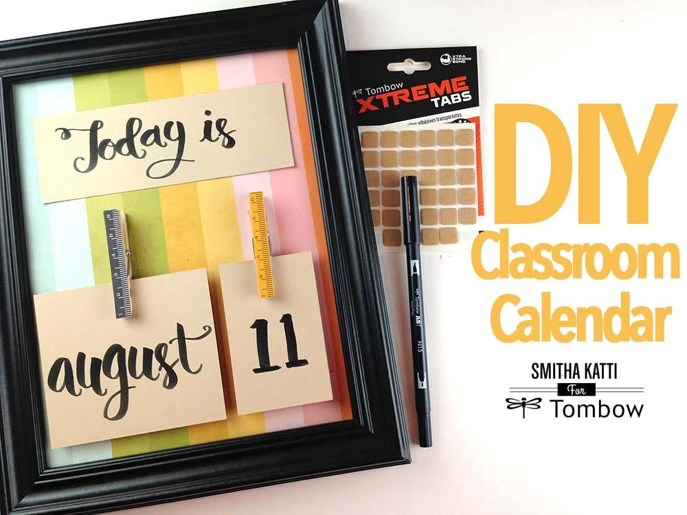 Diy Calendar For Classroom : Diy classroom calendar by smitha katti tombow usa