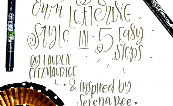 Create Your Own Lettering Style in 5 Easy Steps
