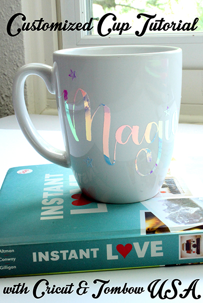 Customized Cup Tutorial with Cricut! - Tombow USA Blog