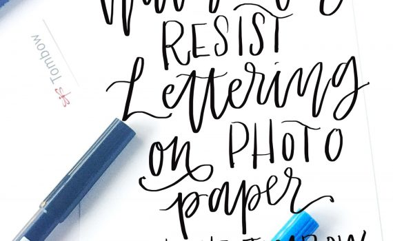 Watercolor Resist Lettering On Photo Paper